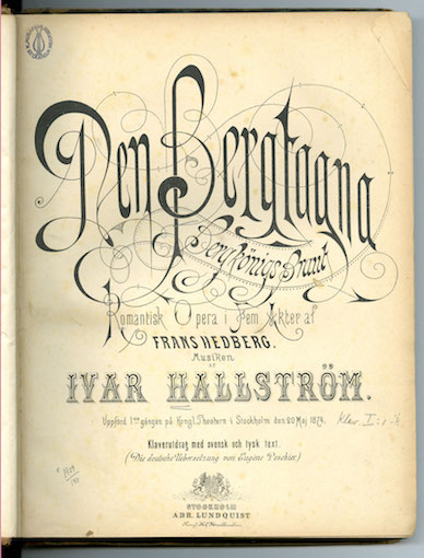 """The opera """"De Bergtagna""""."""